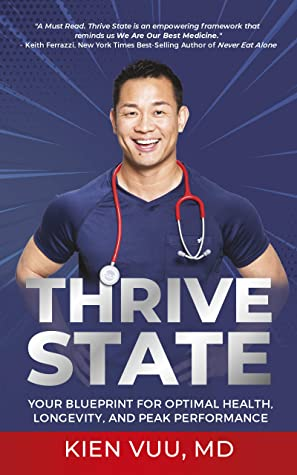 Book Review: Thrive State by Kien Vuu, MD.
